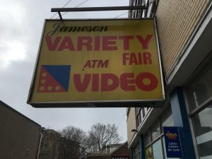 variety sign in Parkdale neighbourhood - slumping business